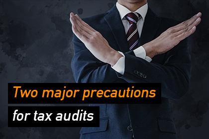 税務調査での2大注意事項「やってはいけないこと」と「言ってはいけないこと」_eyectach